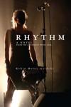 Rhythm: A Novel