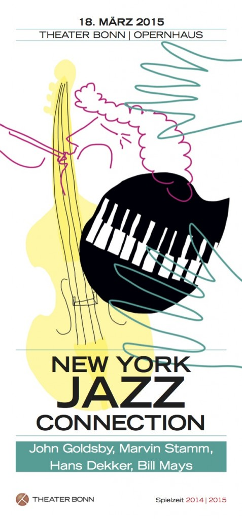 The New York Jazz Connection with John Goldsby, Bill Mays, Marvin Stamm, and Hans Dekker @ Theater Bonn Opernhaus   Bonn   Nordrhein-Westfalen   Germany